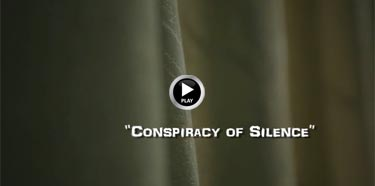 Conspiracy of Silence, Life before Death