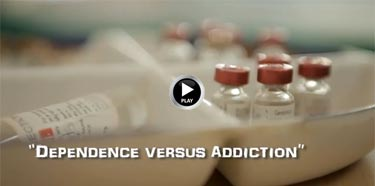 11. Dependence vs Addiction, Life before Death